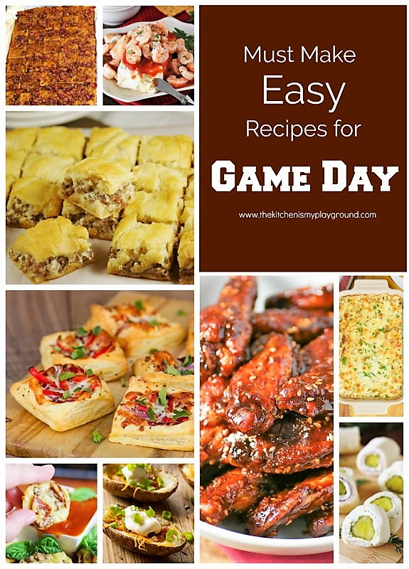 Must make easy recipes for game day the kitchen is my playground must make easy recipes for game day image forumfinder Image collections