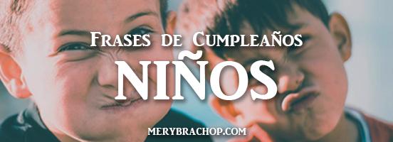 imagenes con frases cristianas para felicitar a hijo niño o niña hija, bendiciones en feliz cumpleaños por Mery Bracho de entre poemas y vivencias