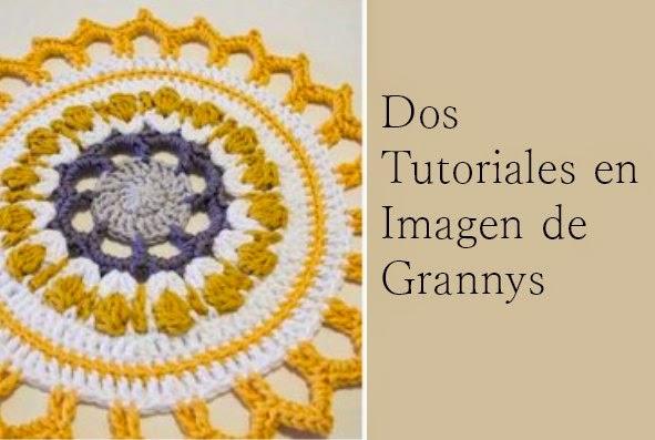 2 Tutoriales de Grannys y 1  Granny Mandala