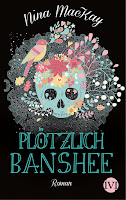 http://melllovesbooks.blogspot.co.at/2016/10/rezension-plotzlich-banshee-von-nina.html