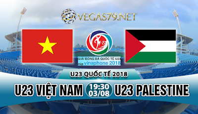 Nhận định bóng đá U23 Việt Nam vs U23 Palestine, 19h30 ngày 03/8