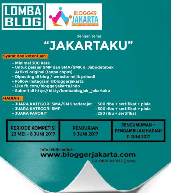 Informasi Lomba Blog Mei - Juni 2017 yang di adakan oleh Komunitas Blogger yang ada di Jakarta, nama komunitasnya yaitu Komunitas Blogger Jakarta. Lomba Blog Mei 2017 ini di peruntukkan untuk kamu yang masih menjalani pendidikan pada tingkat SMP, SMA/SMK Sederajat saja kawan.