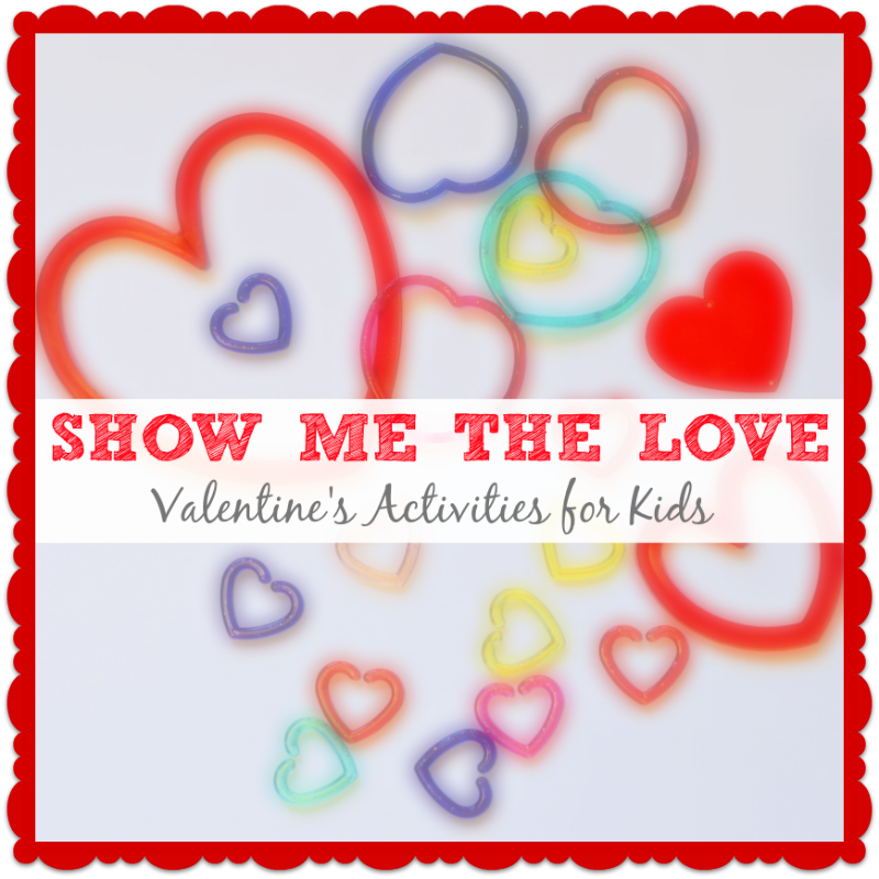 Show Me the Love Valentine's activities for kids
