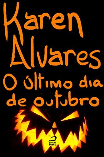 O Último Dia de Outubro Karen Alvares