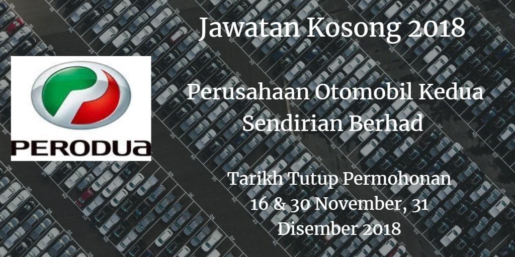 Jawatan Kosong PERODUA 16 & 30 November, 31 Disember 2018