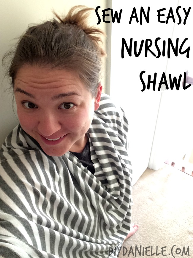 How to make an easy nursing cover or nursing shawl.
