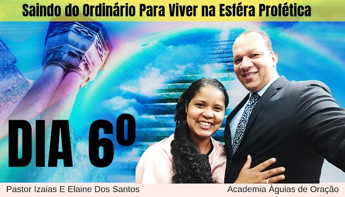 💫 6º DIA: Saindo do Ordinário Para Viver na Esféra Profética I O sangue do teu pacto me libertou