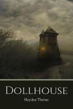 Recent Release: Dollhouse (Curiosities #1)