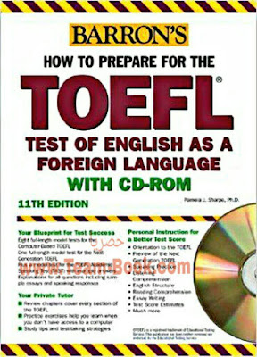 اجتياز امتحانات التوفل Barrons How to Prepare for the TOEFL with CD-ROM, 11th Edition