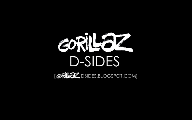 Gorillaz D-Sides - The Gorillaz Archive Blog: Gorillaz