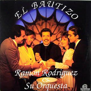 EL BAUTIZO - RAMON RODRIGUEZ & SU ORQUESTA (1988)