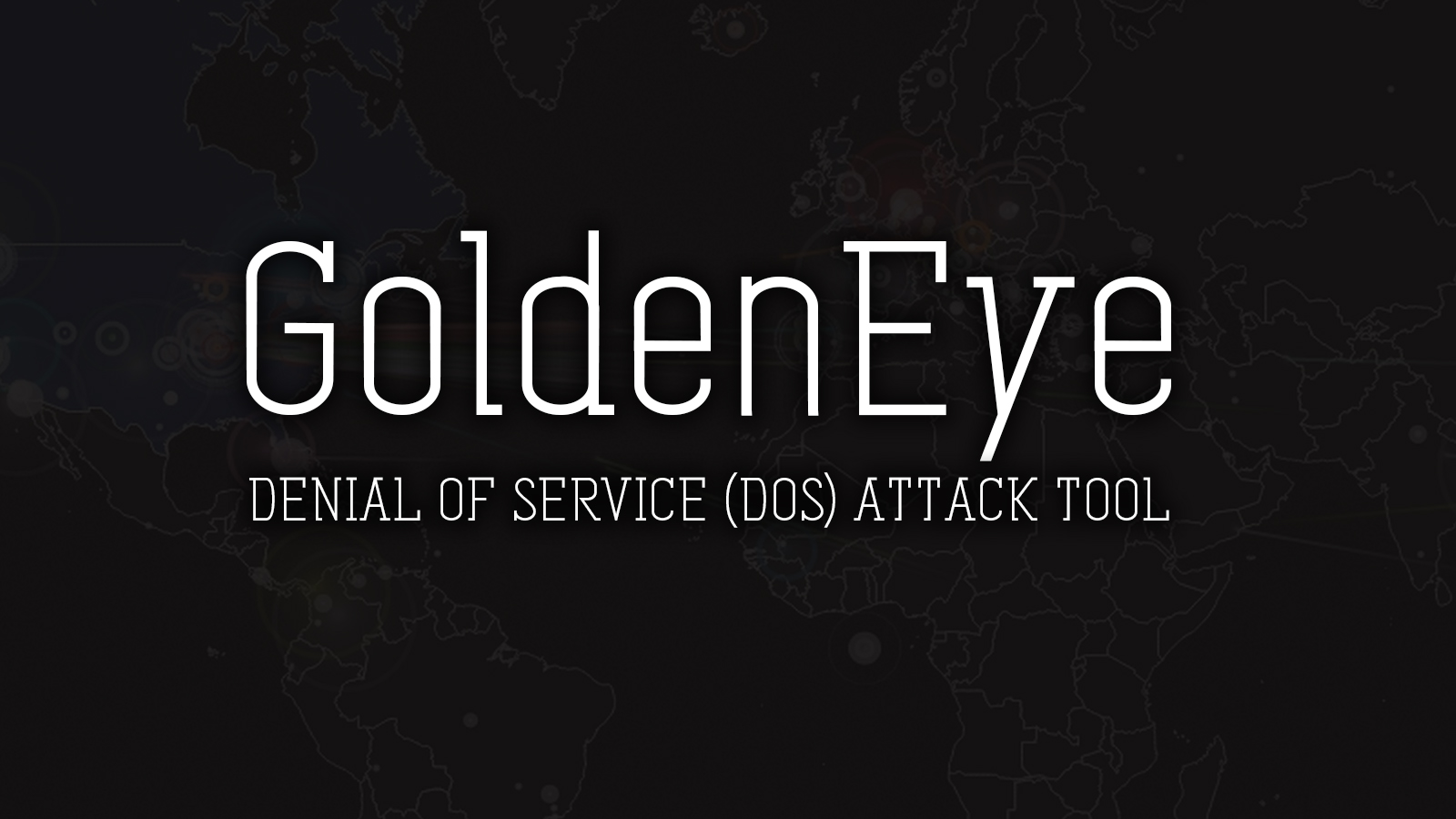 GoldenEye - Tool For Performing Denial of Service (DoS) Attacks