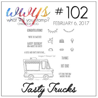 http://whatwillyoustamp.blogspot.com/2017/02/wwys-challenge-102-tasty-trucks.html