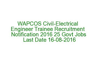 WAPCOS Civil-Electrical Engineer Trainee Recruitment Notification 2016 25 Govt Jobs Last Date 16-08-2016