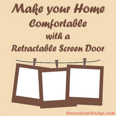 Make your Home Comfortable with a Retractable Screen Door