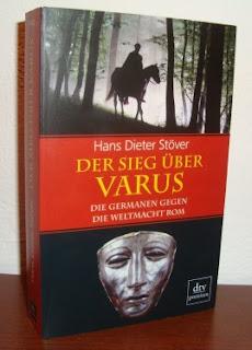Der Sieg über Varus - Die Germanen gegen die Weltmacht Rom