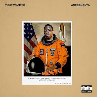 Kelson Most Wanted - Astronauta (Mixtape)