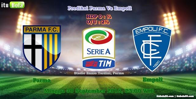 Prediksi Parma Vs Empoli - ituBola