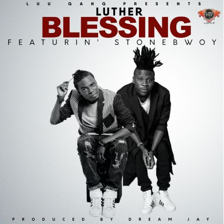 Luther – Blessing ft. Stonebwoy (Mp3 Download)