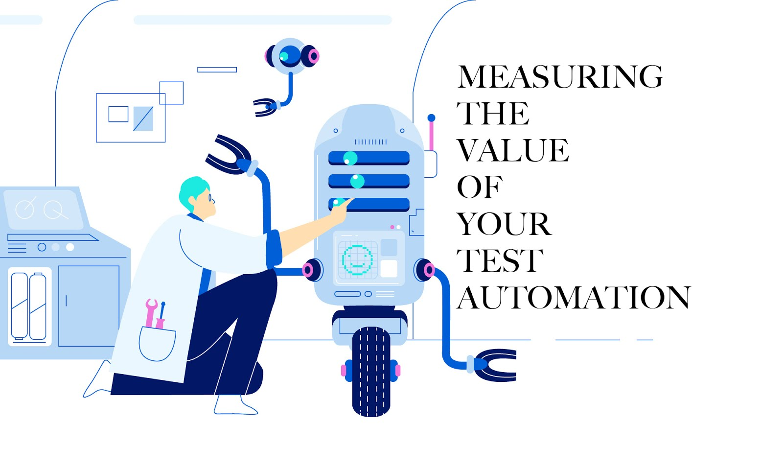 How to Measure the Value of your Test Automation?
