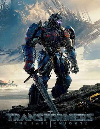 Poster Of Transformers - The Last Knight In Dual Audio Hindi English 300MB Compressed Small Size Pc Movie Free Download Only At worldfree4u.com