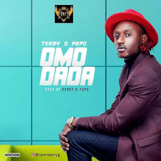 Terry-G-Papo-Omo-Dada (download music)