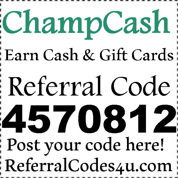 ChampCash Referral Code 2016-2017, ChampCash Reviews, ChampCash Sign Up Bonus