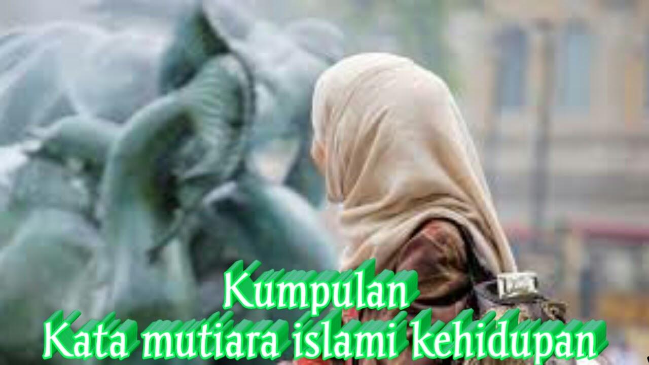 58 Kumpulan Kata Mutiara Islami Kehidupan Terbaru