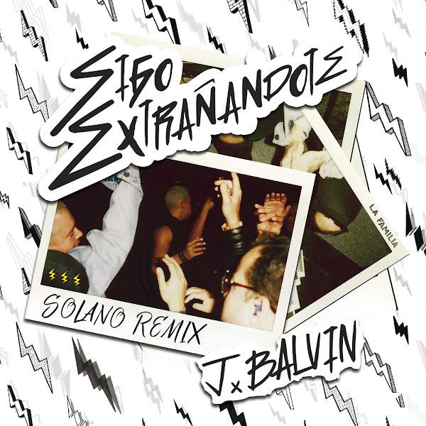 J Balvin - Sigo Extrañándote (Remix) - Single Cover