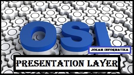 Presentation Layer : Pengertian, Fungsi Dan Protokolnya - JOKAM INFORMATIKA