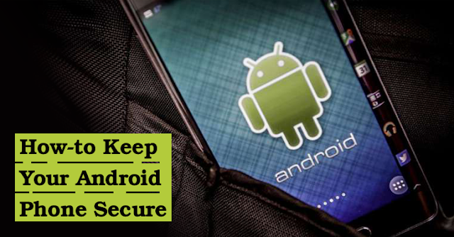 Image result for How to safeguard your android phone from hackers
