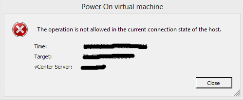 Unable To Power On A Virtual Machine: The operation is not