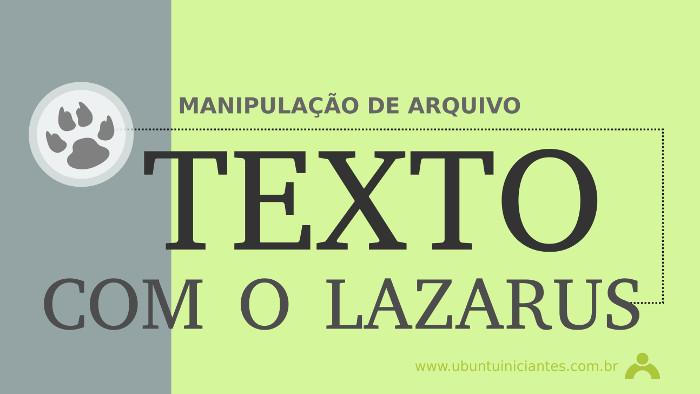 manipular arquivos de texto com o lazarus