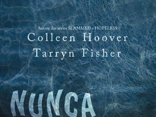 Never Never, Parte Um: Nunca Jamais, de Colleen Hoover, Tarryn Fisher e Galera Record (Grupo Editorial Record)