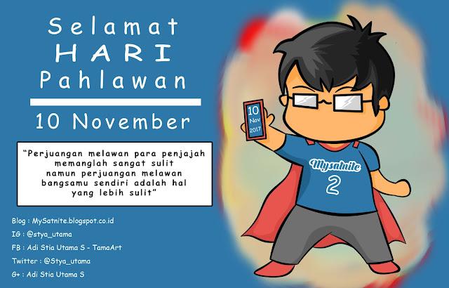 Pahlawan Tanpa Kostum - Hari Pahlawan 10 November 2017