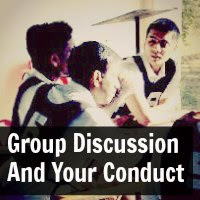 Group Discussion And Your Conduct