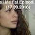 Seriali Me Fal Episodi 1354 (17.09.2018)