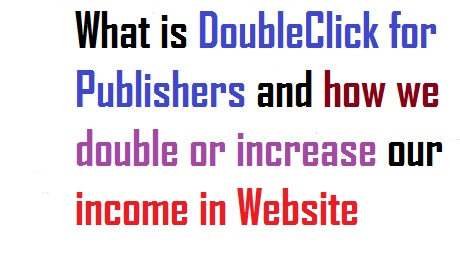 DoubleClick for Publishers (dfp)? | How we increse our income in websites