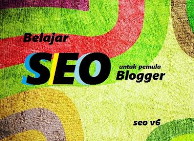 Belajar SEO Blogger Pemula