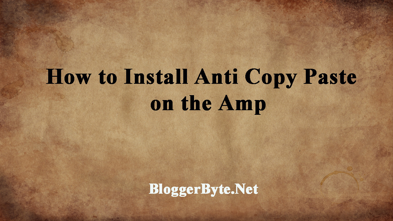 How to Install Anti Copy Paste (Copas) on the Amp