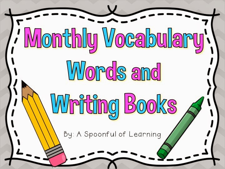 Monthly Vocabulary Words & Writing Books