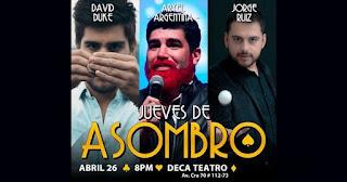 26 de abril Jueves de asombro en Teatro Deca