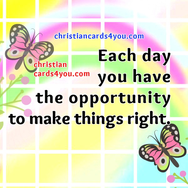 Nice day, free positive quotes to facebook friends, free christian images with motivational quotes by Mery Bracho.