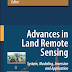 Advances in Land Remote Sensing: System, Modeling, Inversion and Application pdf