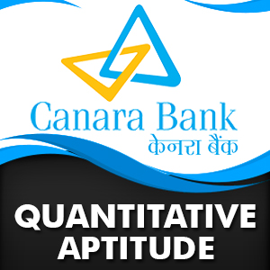 Quantitative Aptitude Quiz For Canara Bank PO | 06- 12 - 18