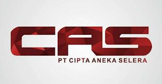 Lowongan Kerja PT CIPTA ANEKA SELERA Mei 2018