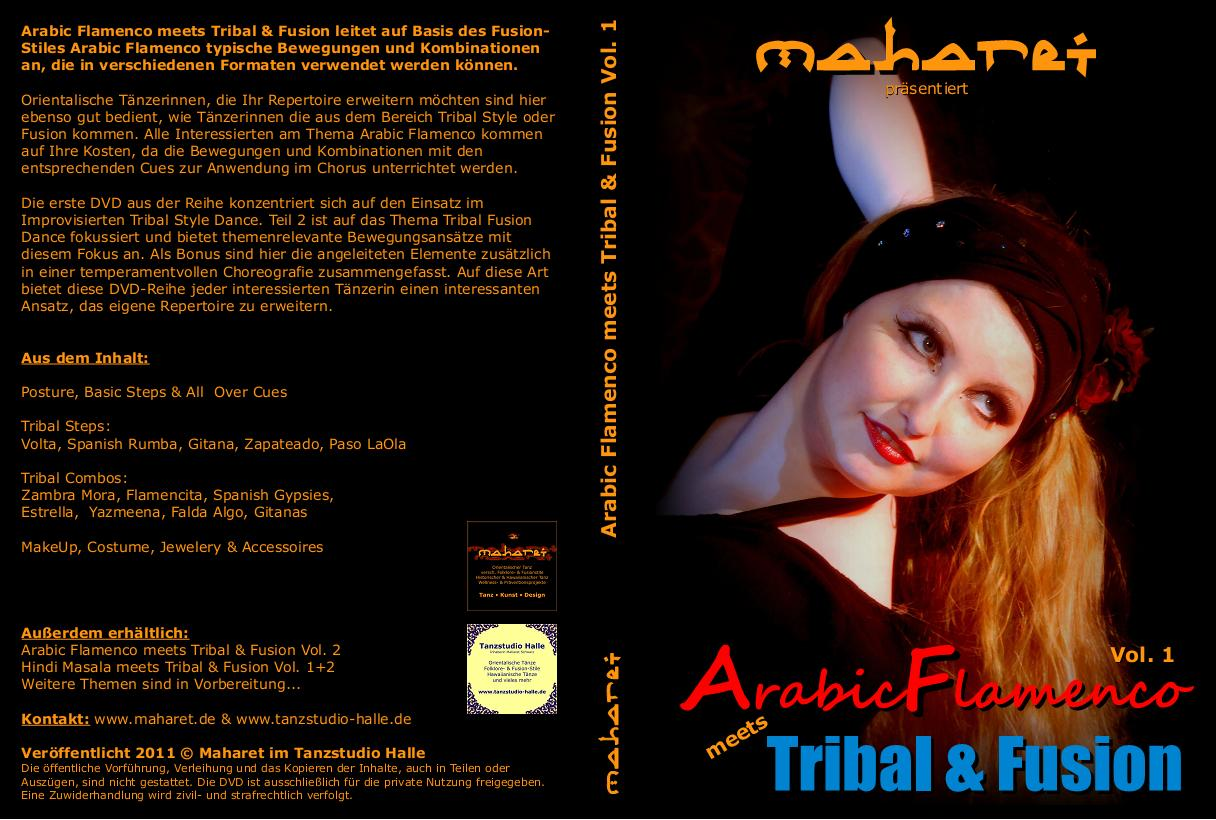 Arabic Flamenco meets Tribal & Fusion Vol. 1