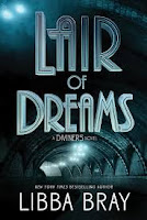 Cover of Lair of Dreams by Libba Bray