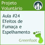 GreenFootBR - Vídeo #24 - Efeitos de Fumaça e Espelhamento