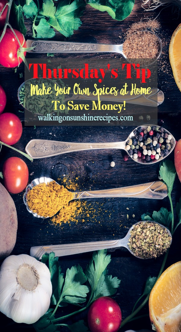 How to Make Your Own Spices to Save Money from Walking on Sunshine Recipes